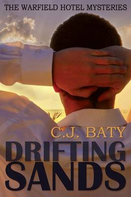 Drifting Sands (the Warfield Hotel Mysteries, #1) (Paperback)