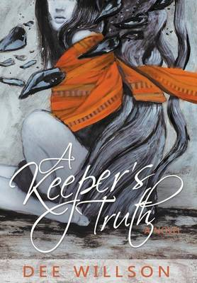 A Keeper's Truth (Hardback)
