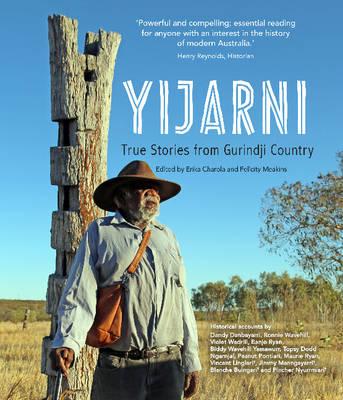 Yijarni: True stories from Gurindji Country (Paperback)