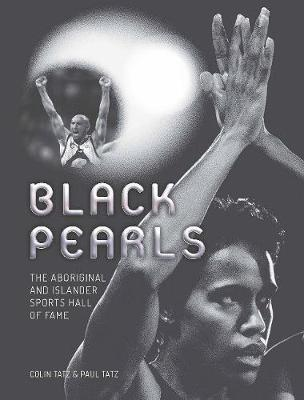 Black Pearls: The Aboriginal and Islander Sports Hall of Fame (Paperback)