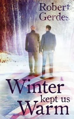 Winter Kept Us Warm (Paperback)