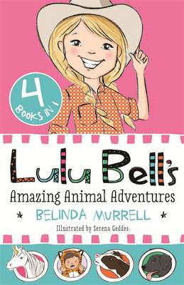 Lulu Bell's Amazing Animal Adventures (Paperback)