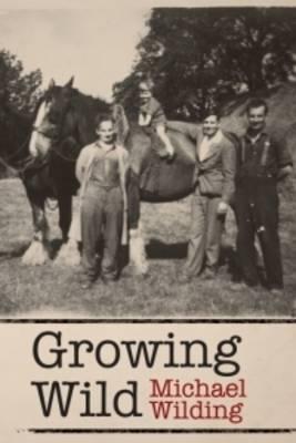 Growing Wild (Paperback)