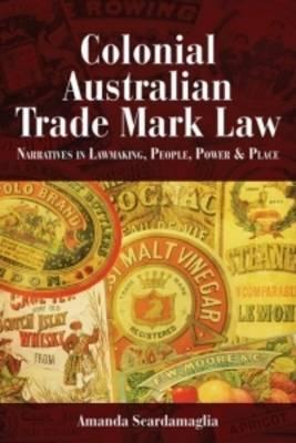 Colonial Australian Trade Mark Law (Paperback)