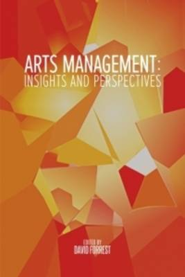 Arts Management: Insights and Perspectives (Paperback)