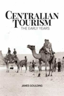 Centralian Tourism (Paperback)