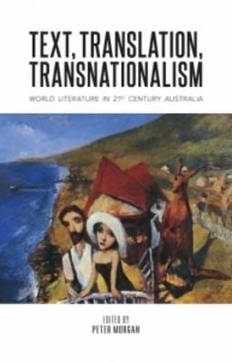 Text, Translation, Transnationalism (Paperback)