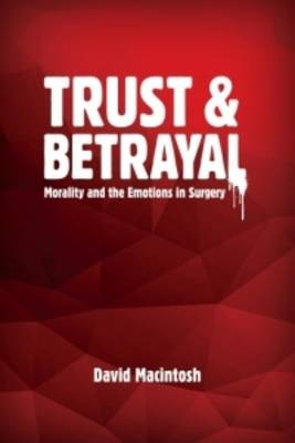 Trust & Betrayal (Paperback)