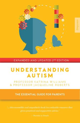 Understanding Autism: The essential guide for parents - Empower (Paperback)