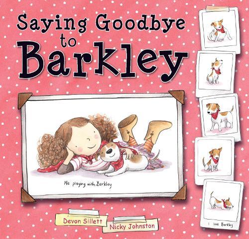 Saying Goodbye to Barkley (Hardback)