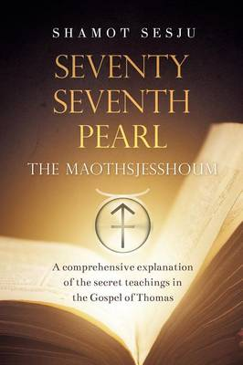 Seventy-Seventh Pearl: The Maothsjesshoum (Paperback)