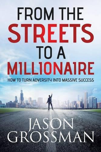 From the Streets to a Millionaire (Paperback)
