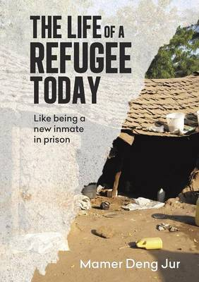 The Life of a Refugee Today (Paperback)