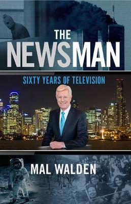 The News Man: Sixty Years of Television (Paperback)