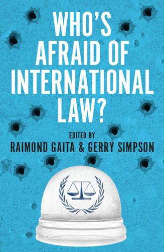 Who's Afraid of International Law? (Paperback)