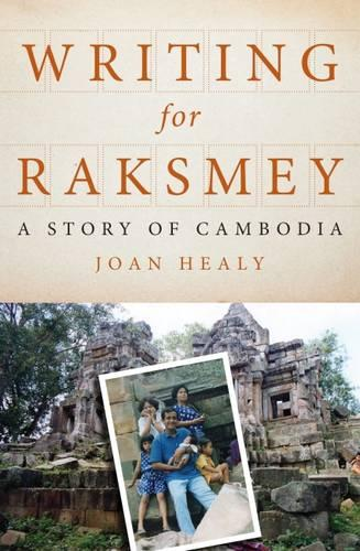 Writing for Raksmey: A Story of Cambodia (Paperback)