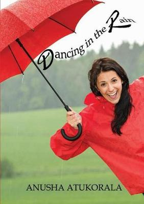 Dancing in the Rain: Words of Comfort and Hope for a Sad Heart (Paperback)