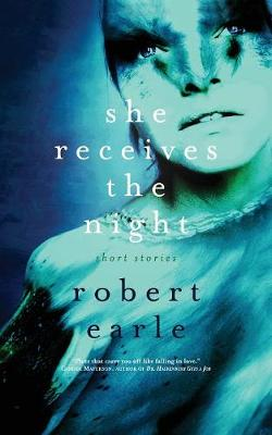 She Receives the Night (Paperback)