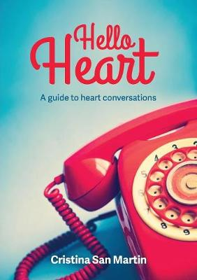 Hello Heart: A Guide to Heart Conversations - Heart ONE (Paperback)