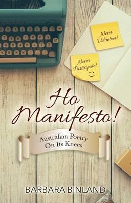 Ho Manifesto!: Australian Poetry on Its Knees (Paperback)