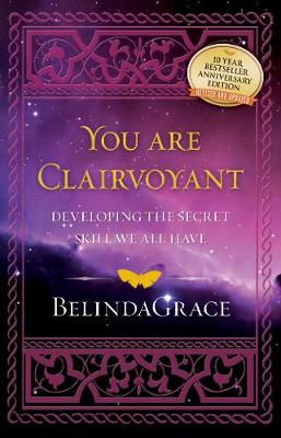 Youa are Clairvoyant: Developing the Secret Skill We All Have (Paperback)