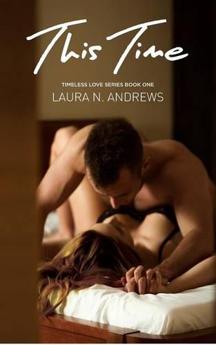 This Time - Timeless Love 1 (Paperback)