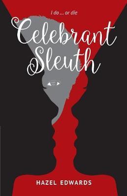 Celebrant Sleuth: I Do ... or Die (Paperback)
