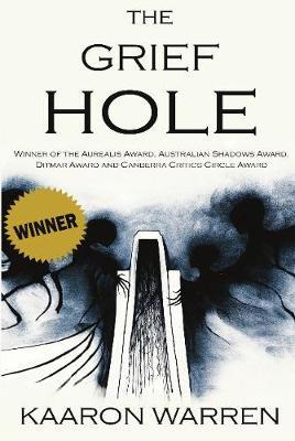 The Grief Hole (Hardback)