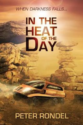 In the Heat of the Day (Paperback)