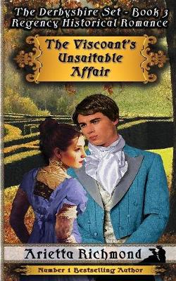 The Viscount's Unsuitable Affair: Regency Historical Romance (Paperback)