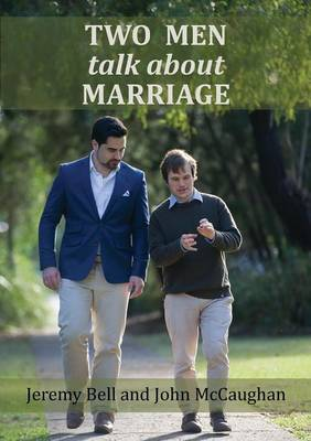 Two Men Talk about Marriage (Paperback)