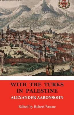 With the Turk in Palestine (Paperback)