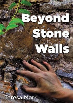 Beyond Stone Walls (Paperback)