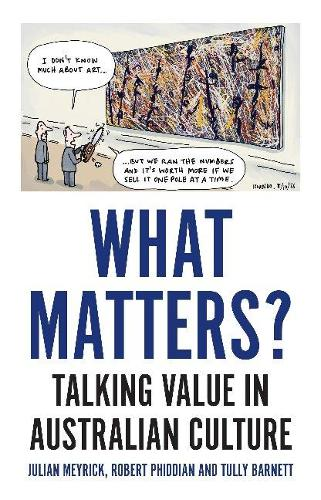 What Matters?: Talking Value in Australian Culture (Paperback)
