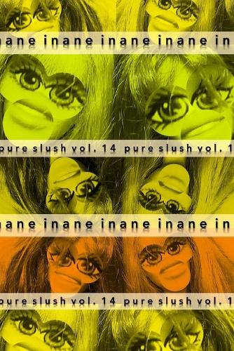Inane Pure Slush Vol. 14 (Paperback)