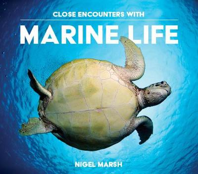 Close Encounters with Marine Life (Paperback)