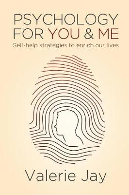 Psychology for You and Me: Self-Help Strategies to Enrich Our Lives (Paperback)