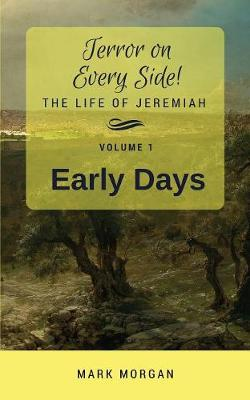 Early Days: Volume 1 of 5 - Terror on Every Side! 1 (Paperback)