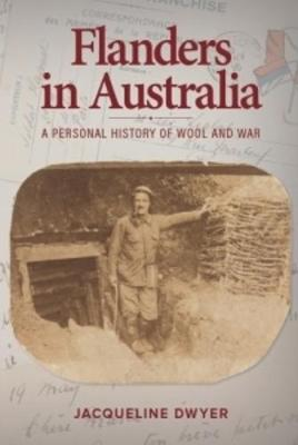 Flanders in Australia: A Personal History of Wool and War (Paperback)