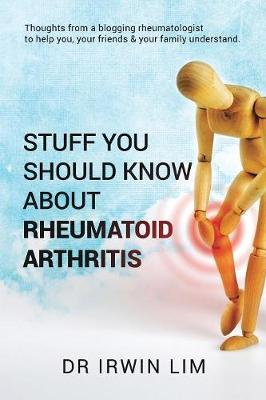 Stuff you should know about Rheumatoid Arthritis (Paperback)