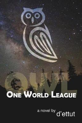 Owl: One World League (Paperback)