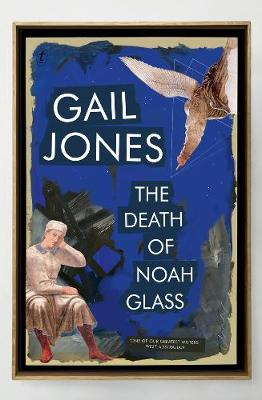 The Death Of Noah Glass (Paperback)