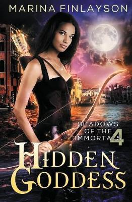 Hidden Goddess - Shadows of the Immortals 4 (Paperback)