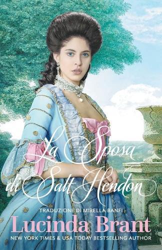 La Sposa Di Salt Hendon: Un Romanzo Storico Georgiano - Salt Hendon 1 (Paperback)
