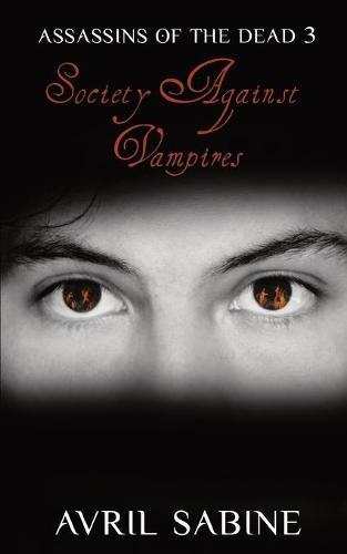 Society Against Vampires - Assassins of the Dead 3 (Paperback)