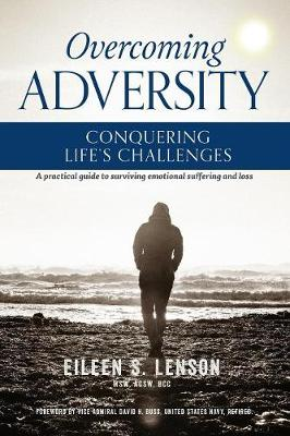 Overcoming Adversity: Conquering Life's Challenges (Paperback)