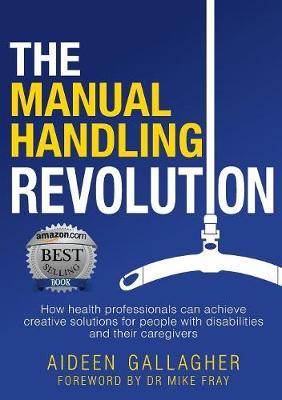The Manual Handling Revolution (Paperback)