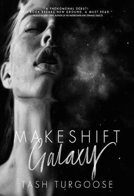 Makeshift Galaxy (Hardback)