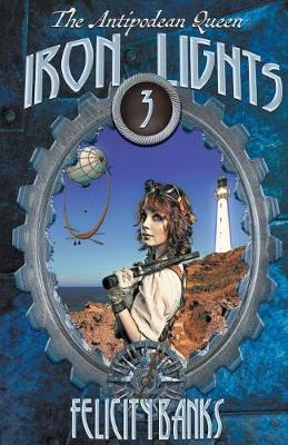 Iron Lights - The Antipodean Queen (Paperback)