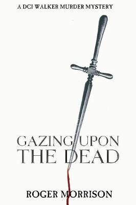 Gazing Upon the Dead (Paperback)